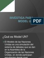 Investiga Para Model UN