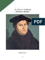 De Servo Arbitrio Martin Lutero