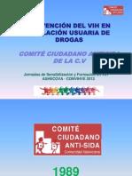 Convihve 2012. Prevencion en Vih en Personas Drogodependientes. Comite Antisida Valencia