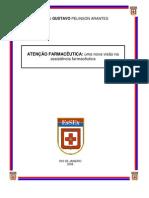 ATENÇÃO FARMACÊUTICA - uma nova visão na assistência farmacêutica