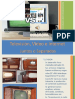Television, Video e Internet