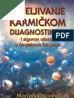 Marjan Ogorevc - Iscjeljivanje Karmickom Dijagnostikom