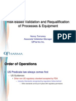 Risk Based Validation and Requalification of Processes Equipment