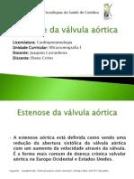 Estenose da válvula aórtica 2012