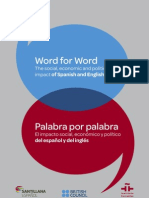 Word for Word- The Social, Economic and Political Impact of Spanish and English