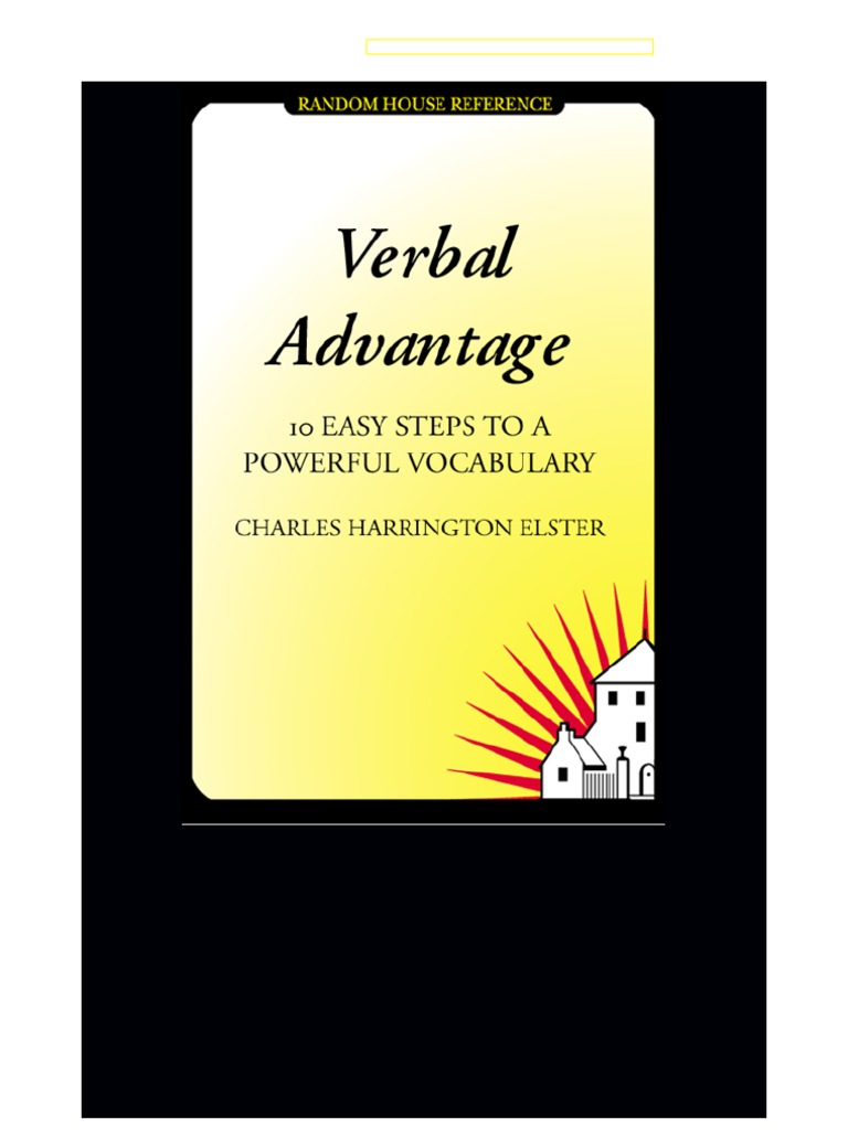 Verbal advantage 10 easy steps to a powerful vocabulary vocabulary verbal advantage 10 easy steps to a powerful vocabulary vocabulary hypothesis fandeluxe Choice Image