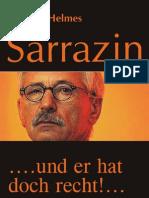 Peter Helmes - Sarrazin ……und er hat doch recht! (Broschüre)
