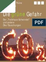Die grüne Gefahr. Der Treibhaus-Schwindel und andere Öko-Täuschungen (Broschüre)