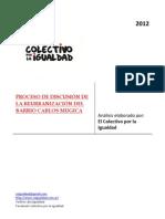 Informe sobre el proceso de discusión del proceso de reurbanización del barrio Padre Carlos Mugica del Colectivo por la Igualdad