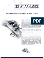 The Sprott Double-Barreled Silver Issue