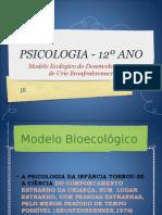 MODELO BIOECOLÓGICO DO DESENVOLVIMENTO DE URIE BRONFENBRENNER