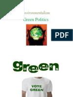 Environmentalism Green Politics