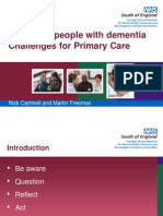Caring for people with dementia Challenges for Primary Care