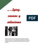 Bullying, causas y soluciones(INFORME)