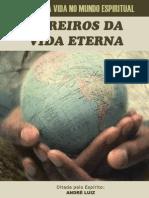 Obreiros da Vida Eterna (psicografia Chico Xavier - espírito André Luiz)