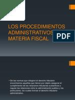 Los Procedimientos Administrativos en Materia Fiscal