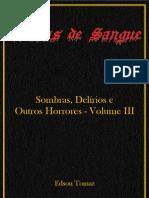 Sombras, Delírios E Outros Horrores - Volume III