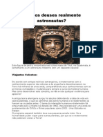 Eram os deuses realmente astronautas?
