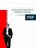 Report the Past, Present and Future of Coaching as a Profession
