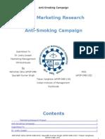 MR Project. Anti-Smoking Campaign Abhishek Ojha (ePGP-04B-003) Saurabh Kumar Singh (ePGP-04B-102) Toban Varghese(ePGP-04B-116)