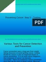 Cancer Prevention Step 5