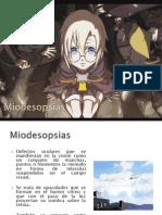Miodesopsias