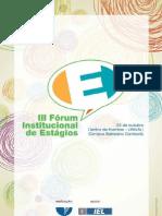 III Fórum Institucional de Estágios