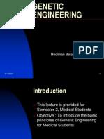 Lecture 11A Modul Biologi Molekular, Genetic Engineering, FKUI Semester II (MARKED!!) 2009