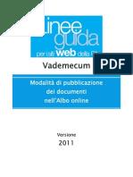Vademecum 2011_modalita Di Pubblicazione Dei Documenti Nell Albo Online