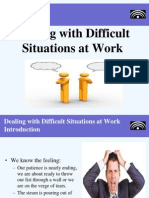 Task 5219 - Presentation - Dealing With Difficult Situations