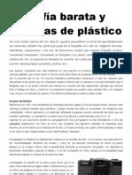 Filosofía barata y cámaras de plástico