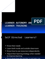 Learner Autonomy and Learner Training