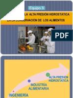 ALTA PRESIÓN HIDROSTATICA EN EL PROCESADO DE ALIMENTOS