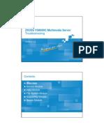 9 IPTV BC en ZXUSS VS8000C Multimedia Server Troubleshooting 1 PPT 201008(Draft) 45p