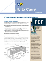 Containers in Non-Cellular Ships