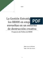 La Gestión Estratégica de los RRHH en empresas envueltas en un entorno de destrucción creativa. Propuesta de política de RRHH