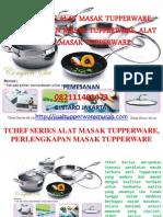 Tchef Series Alat Masak Tupperware, Perlengkapan Masak Tupperware