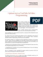 Optiuni Noi Cu YouTube InVideo Programming