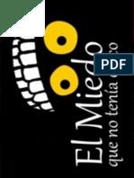 Marrón, Gabriela (2012) El Miedo Que No Tenia Chico, Cerdo Zente Editor