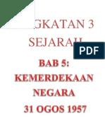 Bab 5 Kemerdekaan Negara 31 Ogos 1957 Nota