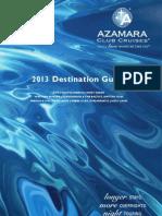 Azamara 2013 Cruise Brochure