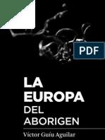 Víctor Guíu _ La Europa del Aborigen