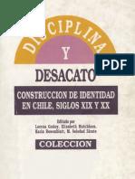 Disciplina y Desacato, construcción de la identidad de género en Chile siglos XIX y XX