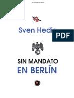 Sven Hedin - Sin Mandato en Berlìn