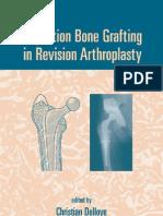 Impaction Bone Grafting in Revision Arthroplasty - C. Delloye, G. Bannister (Eds.) (Marcel Dekker, 2004) WW