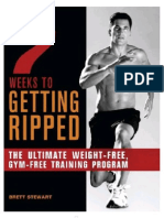 1 -7 Weeks to Getting Ripped the Ultimate Weight-Free, Gym-Free Training Program