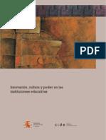 Rodrigo J. García (2006). Innovación, Cultura y Poder en las Instituciones educativas.