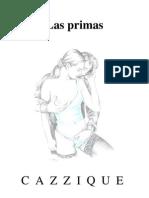 Las Primas (Cazzique Lesbianas Incesto)