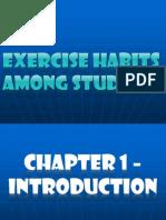 Exercise Habit Among Students