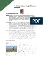 Crónica Nº 69 -Na busca da saúde perfeita e de qualidade de vida